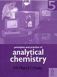 Principles and Practice of Analytical Chemistry F.W. Fifield 2000.compressed